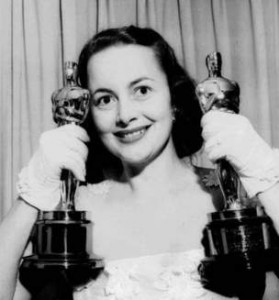 Highest movie honors went to Olivia de Havilland. Her sister also won an award in the industry.